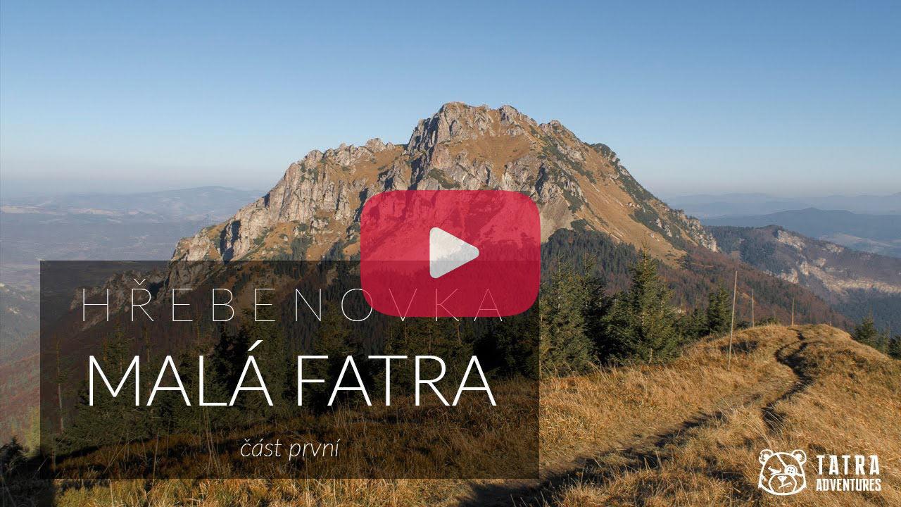 Hřebenovka - přechod Malé Fatry - video 1