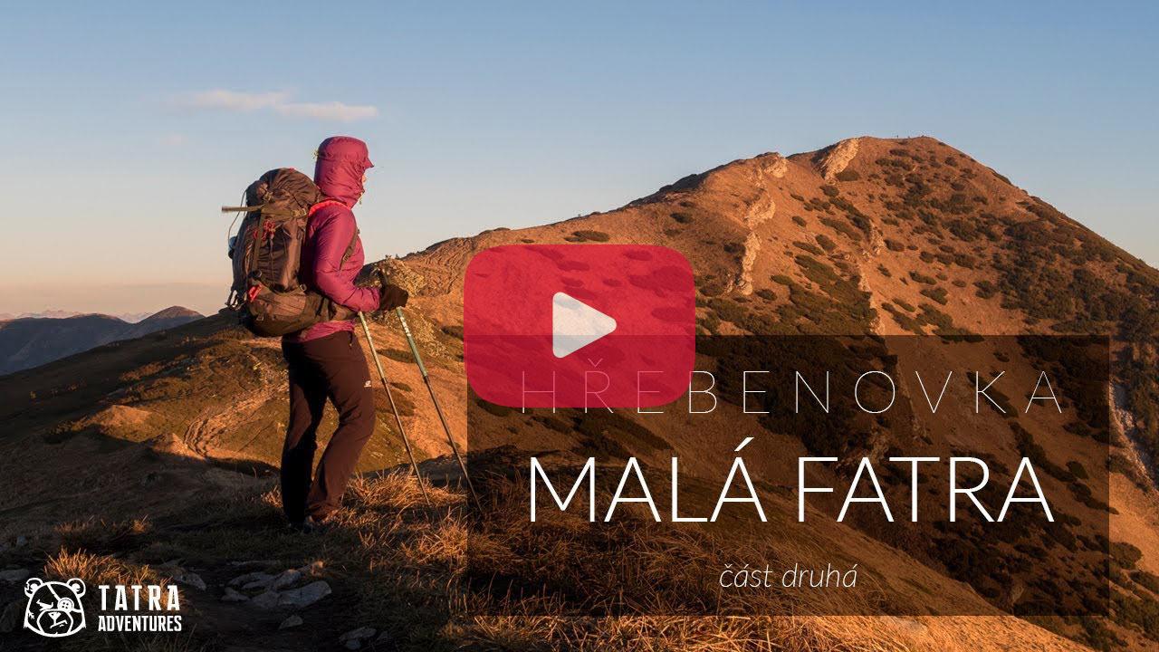 Hřebenovka - přechod Malé Fatry - video 2